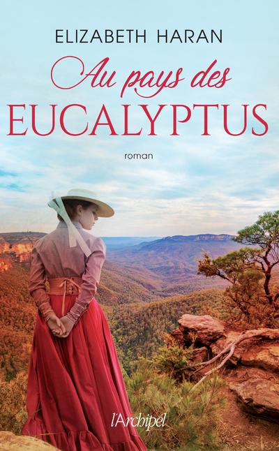 Au pays des eucalyptus