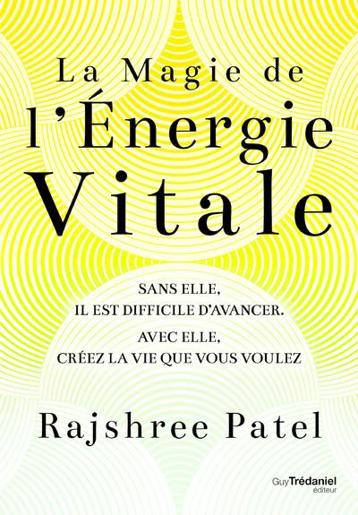 La magie de l'énergie vitale
