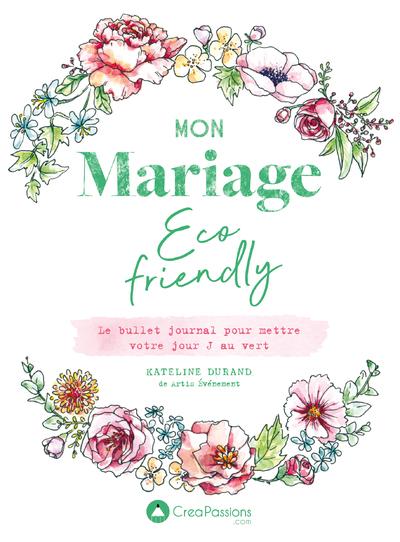 Mon mariage éco-friendly - Le bullet journal pour  mettre votre jour J au vert
