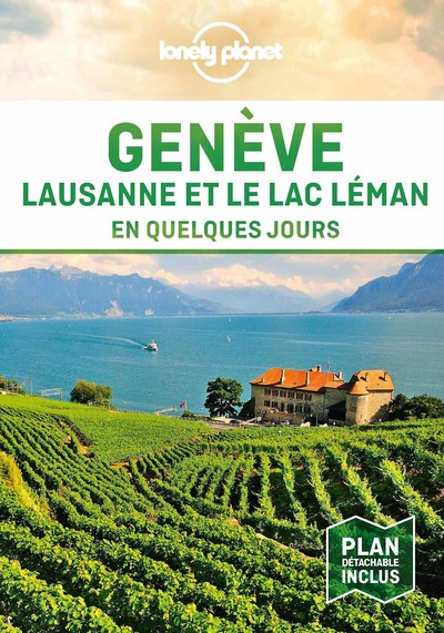 Genève, Lausanne et le Lac En quelques jours - 1ed