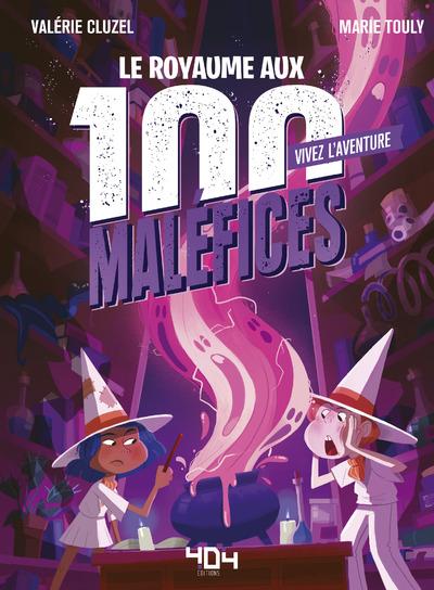 Vivez l'Aventure - Le Royaume aux 100 maléfices - Livre dont tu es le héros - Livre jeu - Dès 7 ans