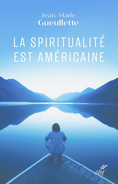 La spiritualité est américaine