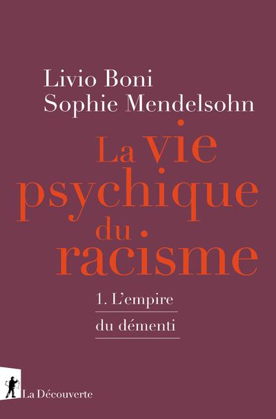 La vie psychique du racisme