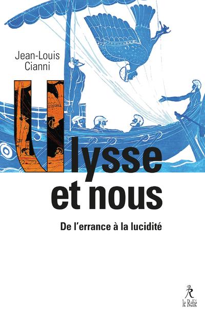Ulysse et nous - De l'errance à la lucidité