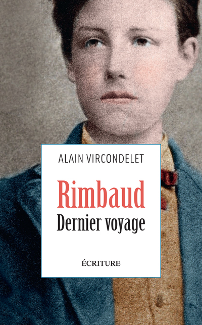 Rimbaud, dernier voyage