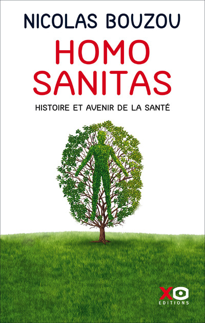 Homo Sanitas - Histoire et avenir de la santé