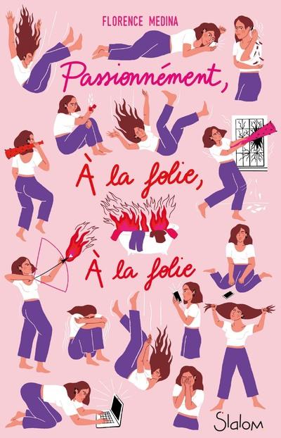 Passionnément, à la folie, à la folie - Lecture roman ado réaliste amour - Dès 14 ans