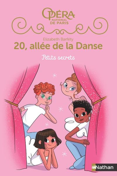 20 allée de la danse - Petits secrets - Saison 2 - Tome 1 - Roman dès 8 ans
