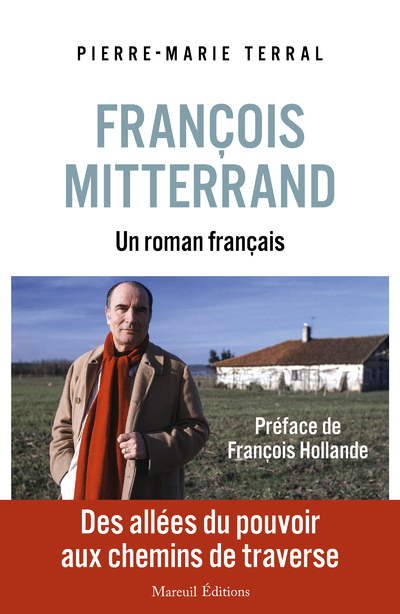François Mitterrand, un roman français