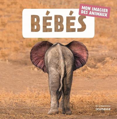 Bébés - Mon imagier des animaux