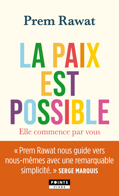 La paix est possible - Elle commence par vous