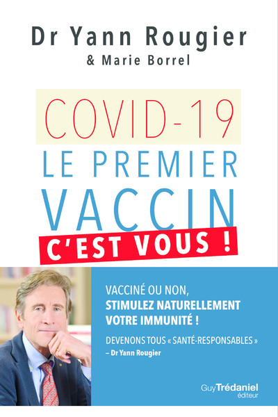 Covid-19 - Le premier vaccin, c'est vous !