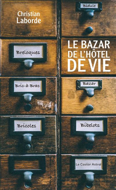 Le Bazar de l'hôtel de vie