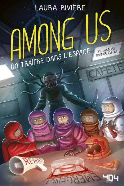 Among Us - Un traître dans l'espace - Fanfiction jeu vidéo non officielle - Dès 13 ans