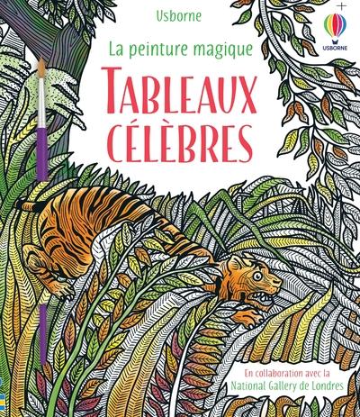 Tableaux célèbres - La peinture magique