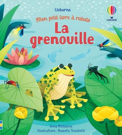La grenouille - Mon petit livre à rabats