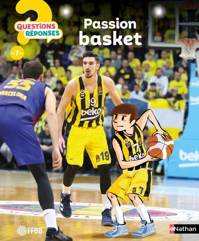 Passion basket ! - Questions/Réponses - doc dès 7 ans