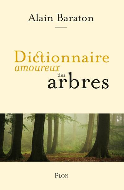 Dictionnaire amoureux des arbres