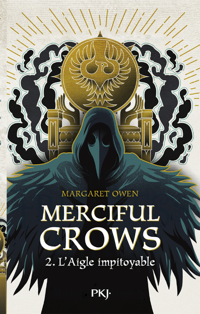 Merciful Crows - Tome 02 : L'aigle impitoyable