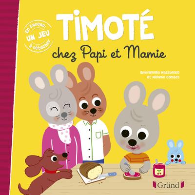 Timoté chez Papi et Mamie – Album jeunesse – À partir de 2 ans