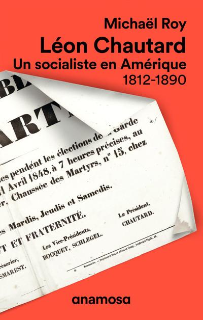 Léon Chautard - Un socialiste en Amérique 1812-1890