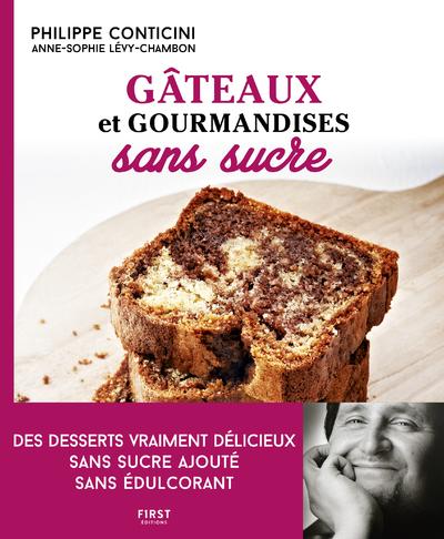 Gâteaux et gourmandises sans sucre, 2e éd