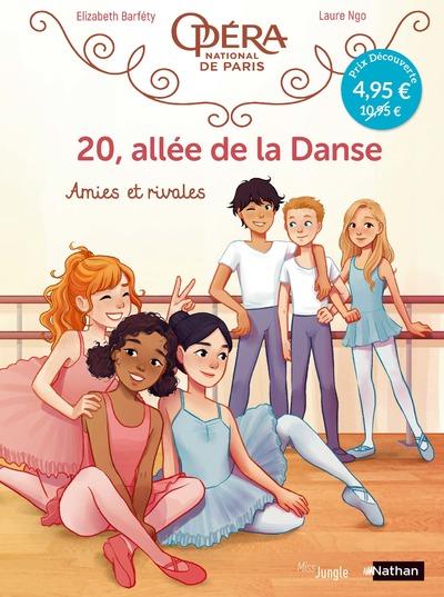 20, allée de la danse - tome 1 Amies et rivales - OP Petit prix 2021
