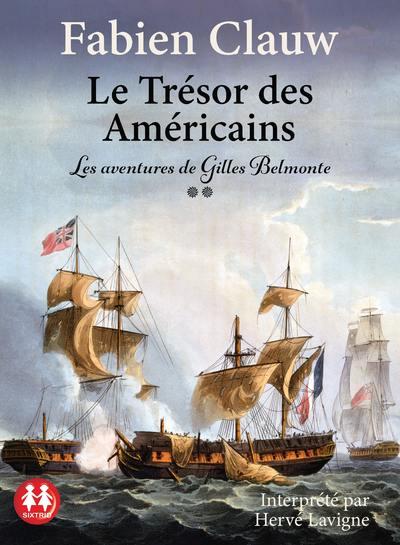 Le trésor des américains - Les aventures de Gilles Belmonte tome 2