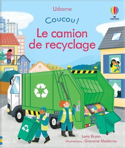 Le camion de recyclage - Coucou !