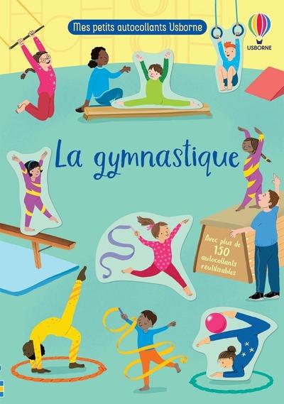 La gymnastique - Mes petits autocollants Usborne