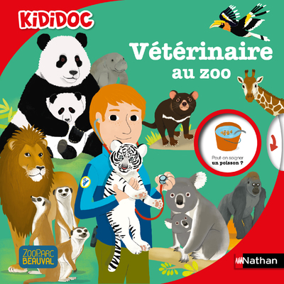 Vétérinaire au zoo - Livre animé Kididoc dès 6 ans