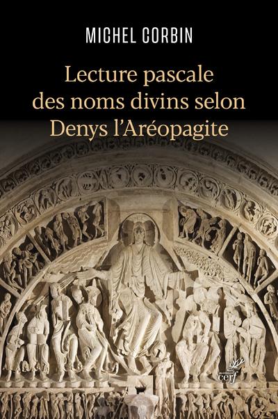 Lecture pascale des noms divins selon Denys l'Aréopagite