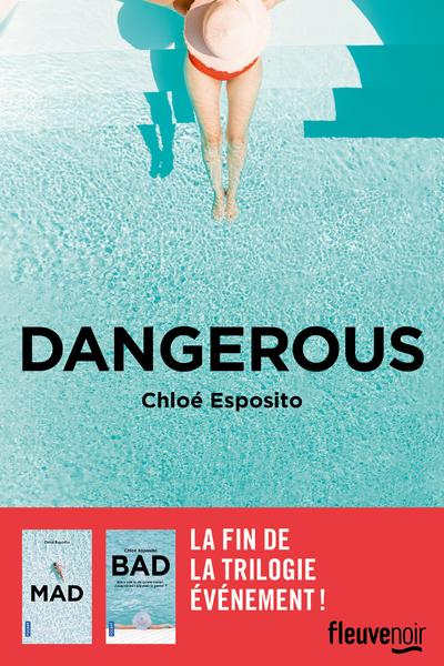 Dangerous: Après Mad et Bad, la fin de la série événement