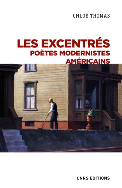 Les excentrés - Poètes modernistes Américains