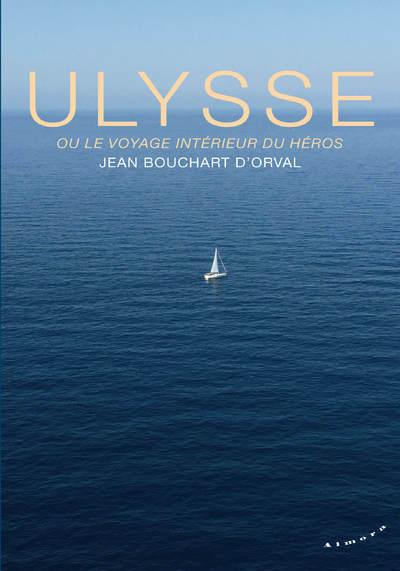 Ulysse ou le voyage intérieur du héros