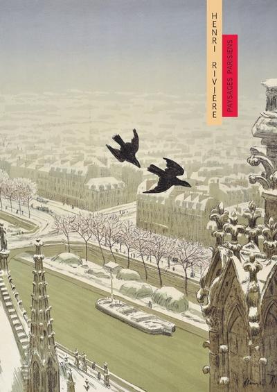 Henri Rivière - Paysages parisiens