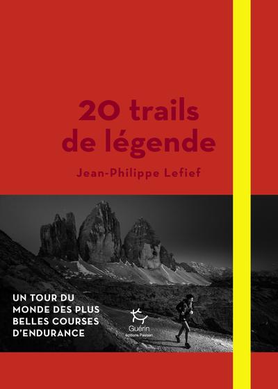 20 trails de légende