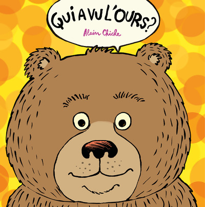 Qui a vu l'ours ?