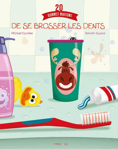 20 bonnes raisons de se brosser les dents