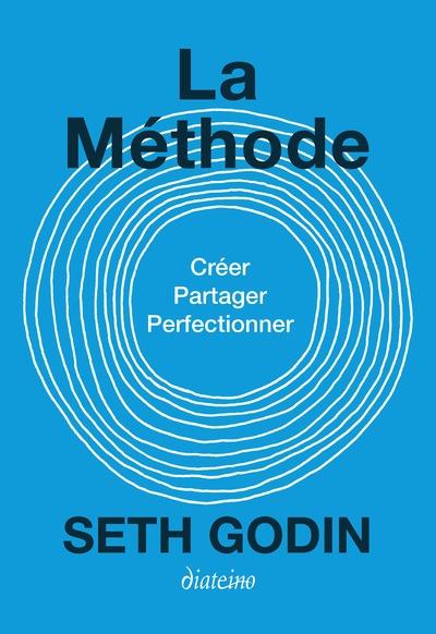 La Méthode - Créez, partagez, perfectionnez