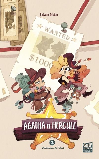 Agatha et Hercule - tome 2 Destination Far West