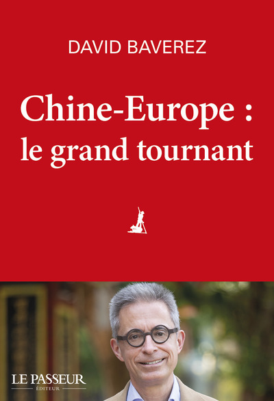 Chine-Europe, le grand tournant