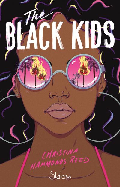 The Black Kids - Roman - Questions raciales - Emeutes - Années 90