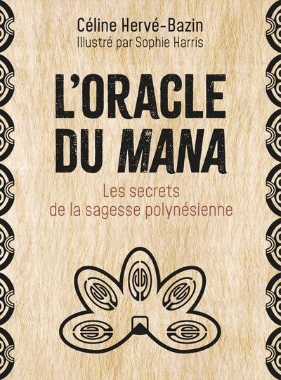 L'oracle du mana - Les secrets de la sagesse polynésienne