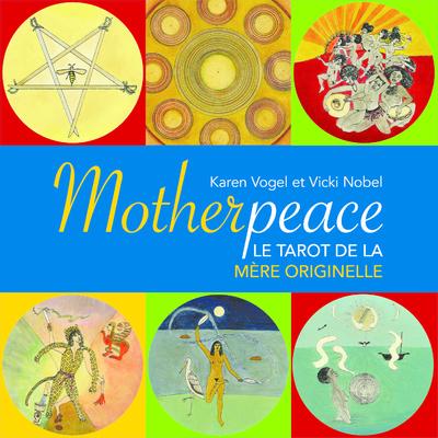 Motherpeace - Le tarot de la mère originelle