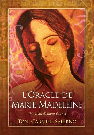 L'Oracle de Marie-Madeleine - Un océan d'amour éternel