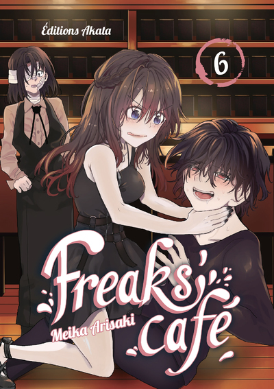 Freaks' Cafe - tome 6