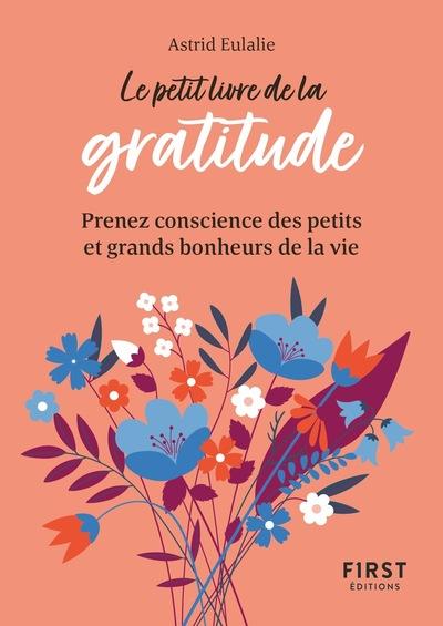 Le Petit Livre de la gratitude : Prendre conscience des petits et grands bonheurs de la vie