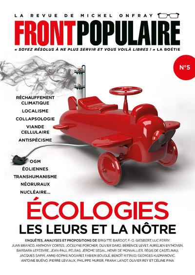 Front Populaire - numéro 5 Ecologies, les leurs et la nôtre