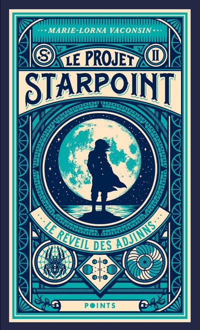 Le Projet Starpoint - tome 2 Le réveil des Adjinns